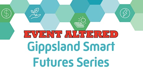 Gippsland Smart Futures Series - Playing the Climate Game Forum tickets