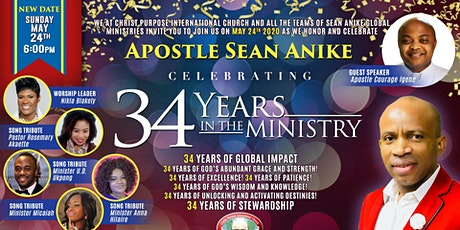 Honor & Celebrate Apostle SEAN ANIKE's 34 Years in the Ministry tickets