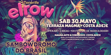 elrow Tenerife - Sambowdromo do Brasil tickets