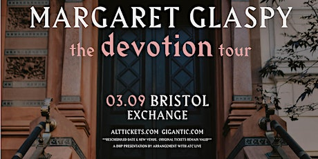 Margaret Glaspy (MOVED TO EXCHANGE) tickets