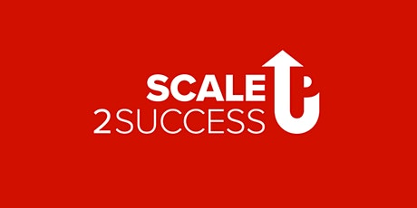 Scaling your business? Join #ScaleUp2Success BIRMINGHAM  tickets