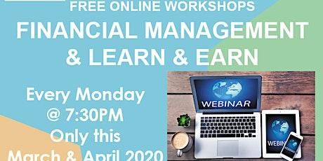 ONLINE WEBINAR Monday Financial Management, Learn & Earn Entrepreneurs tickets