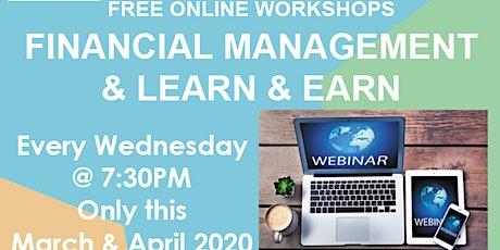 FREE WEBINAR Online Wed Financial Management, Learn & Earn Entrepreneurs tickets