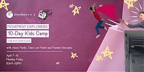 Movement Explorers! SharedSpace 10-Day Kids Camp. tickets