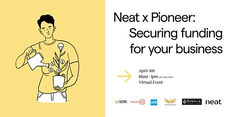 Neat x Pioneer: Securing funding for your business tickets