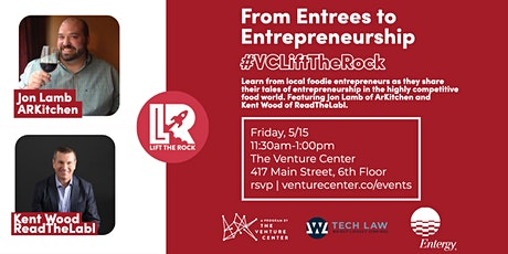 #VCLiftTheRock Presents | From Entrees to Entrepreneurship tickets
