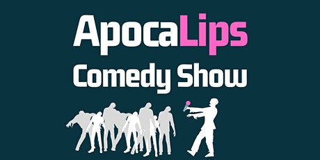 LIVE STREAM ApocaLips Comedy Show tickets