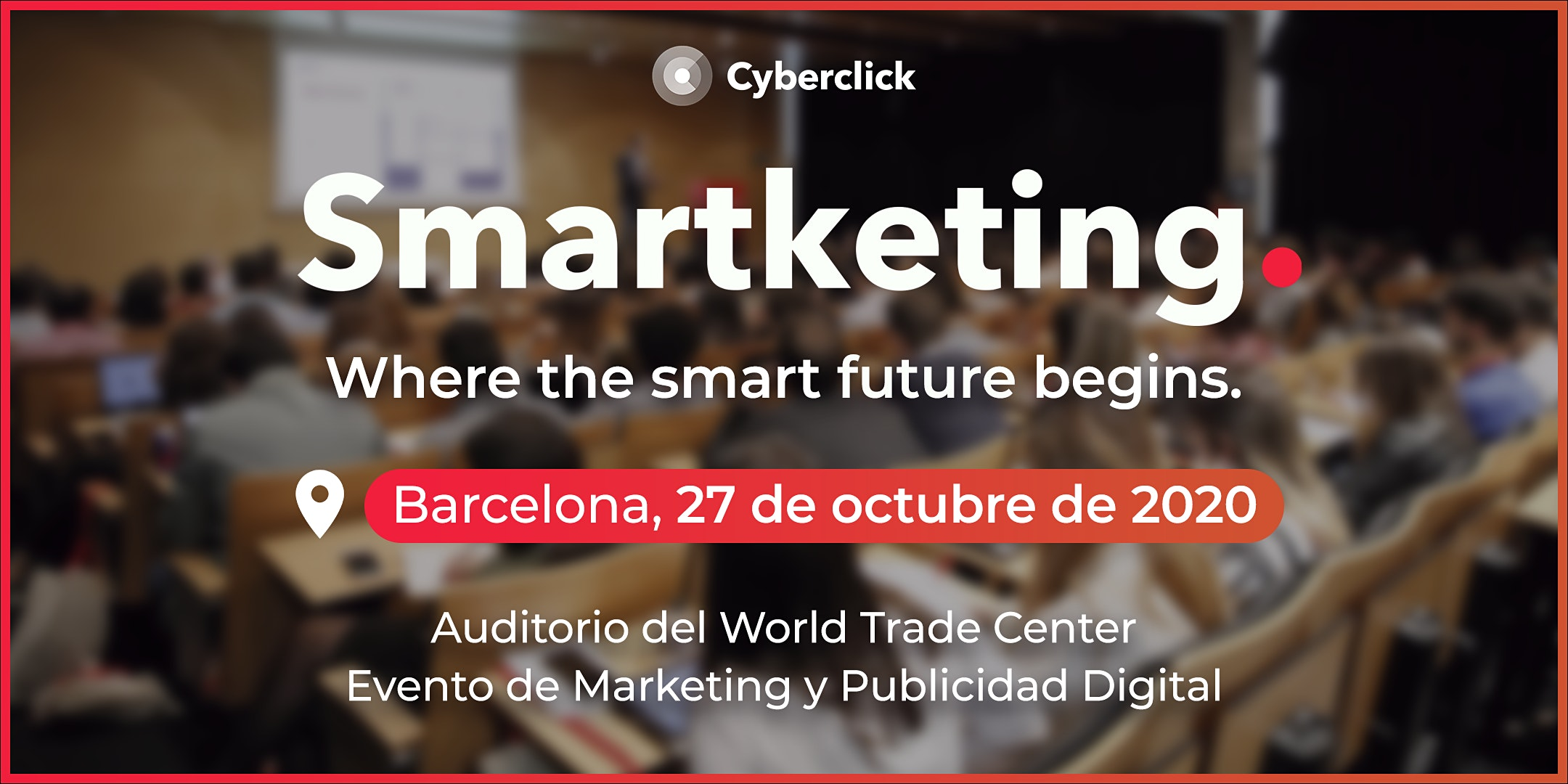 Smartketing 2020 - Evento de marketing y publicidad digital