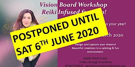 Vision Board Workshop - Reiki Infused for 2020! tickets
