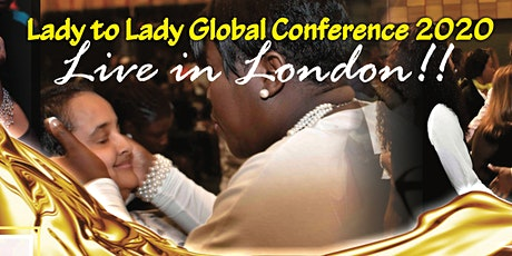 Lady To Lady Global Conference tickets