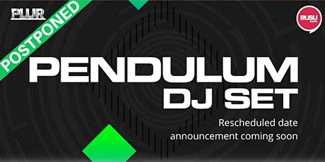 PLUR # 4 // Pendulum - Postponed tickets