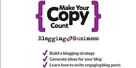 Blogging for Business: Live Online Workshop tickets