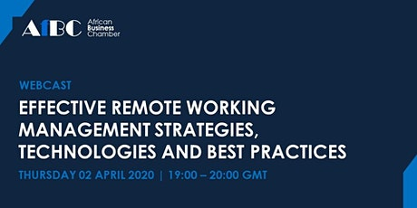 Effective Remote Working Strategies, Technologies and Best Practices tickets
