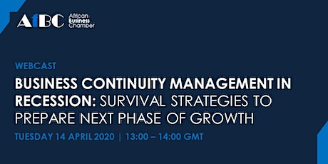 Business Continuity Management in Recession: Survival Strategies for Growth tickets