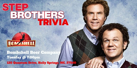 Step Brothers Trivia at Bombshell Beer Company tickets