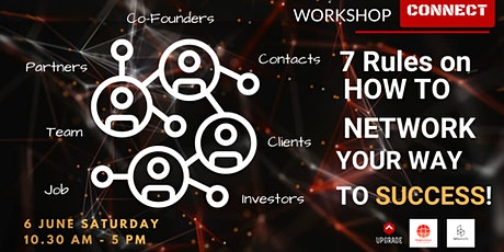 """TOP WORKSHOP - """"7 Rules on How to Network Your Way to Success"""" tickets"""
