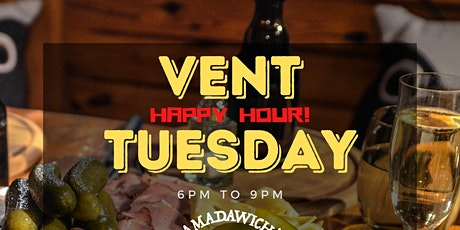 VENT TUESDAY - Happy Hour tickets