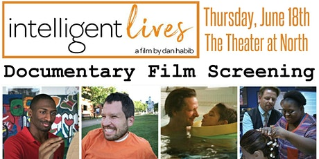 """Intelligent Lives"" Documentary Film Screening tickets"