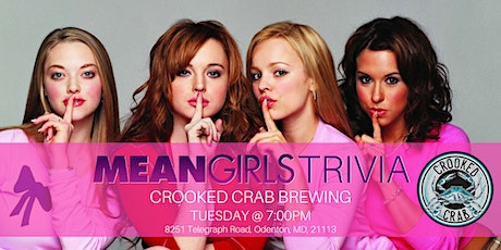Mean Girls Trivia at Crooked Crab Brewing Company tickets