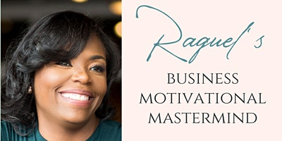 Raquel's Business Motivational Mastermind on IGTV