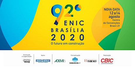 92º ENIC - Encontro Nacional da Indústria da Construção ingressos