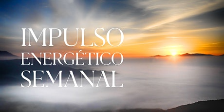 Impulso Energetico Semanal 6/24/2020- MIAMI tickets