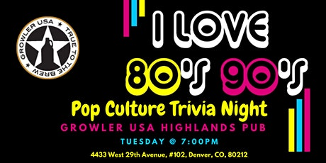 80s & 90s Pop Culture Trivia at Growler USA Highlands Pub tickets