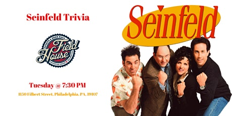 Seinfeld Trivia at Field House Philly tickets