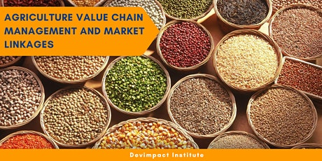 Training on Agriculture Value Chain Management and Market Linkages tickets
