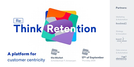 Re:Think Retention (2020) : a Platform for Customer Centricity billets