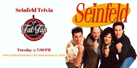 Seinfeld Trivia at Fat Tap Beer Bar & Eatery tickets