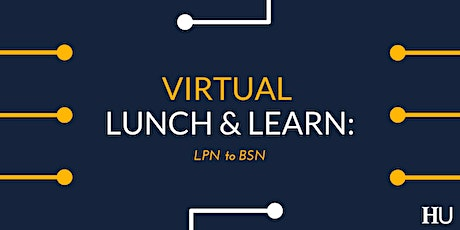 Virtual Lunch & Learn: LPN to BSN tickets