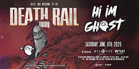 Hi I'm Ghost - Death Rail Tour | Wish Lounge @ IRIS | Saturday June 6 tickets