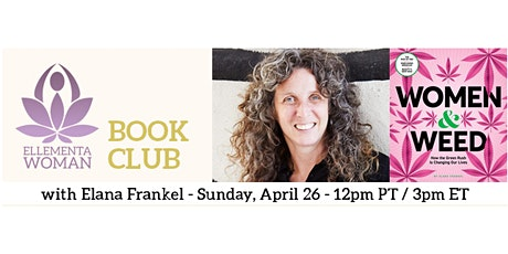 Ellementa Book Club Presents: Elan Frakel: Women & Weed tickets