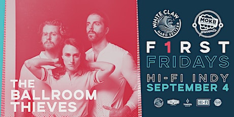 First Fridays @ HI-FI: The Ballroom Thieves tickets