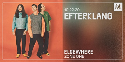 CANCELLED Efterklang @ Elsewhere (Zone One)