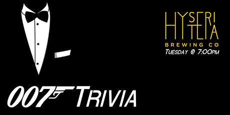 007 Trivia at Hysteria Brewing Company tickets