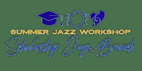 Summer Jazz Workshop Scholarship Jazz Brunch 2020 tickets