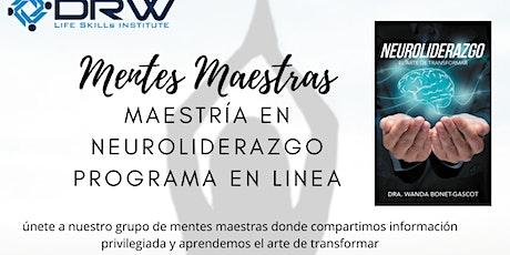 Grupo de Mentes Maestras En linea- Maestria en Neuroliderazgo boletos