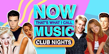 NOW That's What I Call Music Club Nights tickets