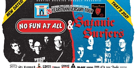 No Fun At All / Satanic Surfers: 25 years anniversary tour billets