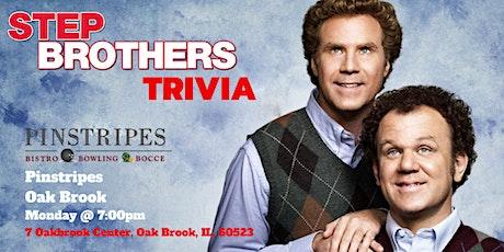 Step Brothers Trivia at Pinstripes Oak Brook tickets