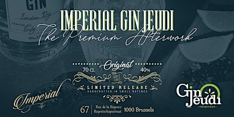 Impérial Gin Jeudi • The Premium Afterwork tickets