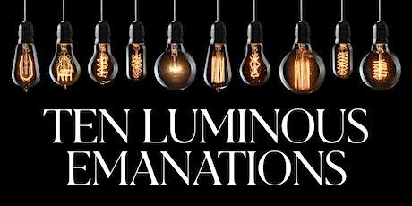 Ten Luminous Emanations 6/30/2020 - MIAMI boletos