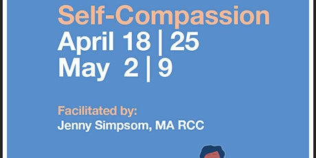 Self Compassion Group- Online tickets