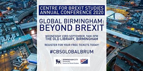 Centre for Brexit Studies Conference: Global Birmingham – Beyond Brexit ingressos