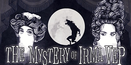 The Mystery of Irma Vep tickets