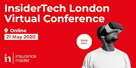 InsiderTech London Virtual Conference 2020, from Insurance Insider tickets