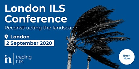 London ILS Conference 2020, from Trading Risk tickets