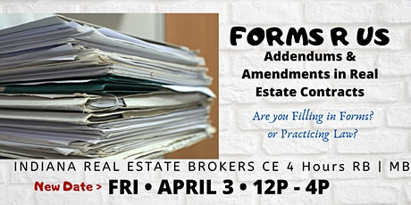 Forms R Us~Addendums & Amendments in Real Estate C tickets